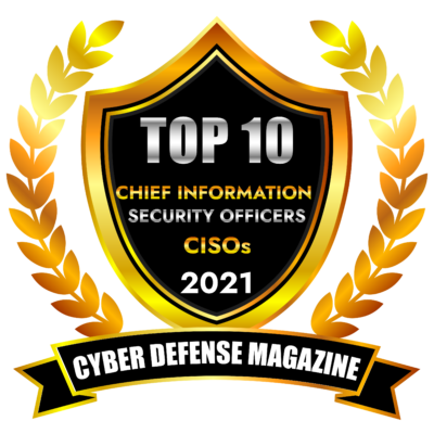Top 10 Chief Information Security Officers (CISOs)